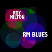 RM Blues von Roy Milton