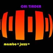 Mambo+Jazz= de Cal Tjader