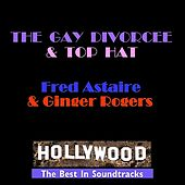 The Gay Divorcee & Top Hat by Various Artists
