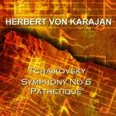 Symphony No 6 In B Minor Op 74 Pathetique von Berlin Philharmonic Orchestra