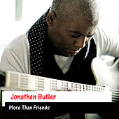More Than Friends de Jonathan Butler