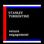 Return Engagement by Stanley Turrentine