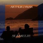 Sea Breeze von Arthur Lyman