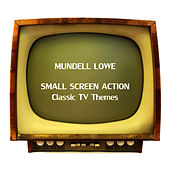 Small Screen Action von Mundell Lowe