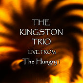 Live From The Hungry i de The Kingston Trio