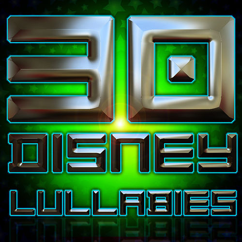 30 Disney Lullabies by Lullabies