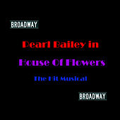 House Of Flowers de Pearl Bailey