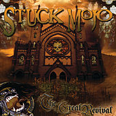 The Great Revival von Stuck Mojo