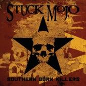 Southern Born Killers von Stuck Mojo