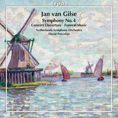 Gilse: Orchestral Works by The Netherlands Symphony Orchestra