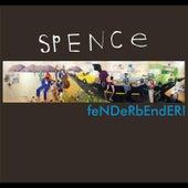 Fenderbender! by Spence