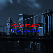 New York City by Neil Sedaka