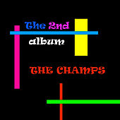The 2nd Album by The Champs