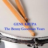 The Benny Goodman Years de Gene Krupa