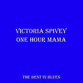 One Hour Mama by Victoria Spivey