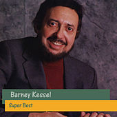 Super Best by Barney Kessel