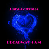 Broadway 4 A M by Babs Gonzales