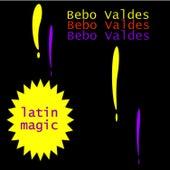 Latin Magic by Bebo Valdes