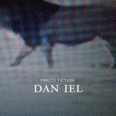 Dan iel (Single Version) by Philco Fiction