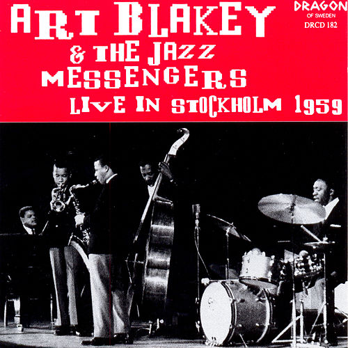 Live In Stockholm 1959 by Art Blakey