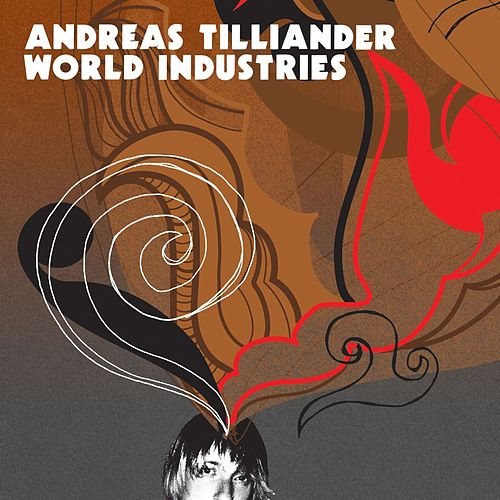 World Industries by Andreas Tilliander