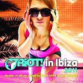 Riot! In Ibiza 2011 - EP by Various Artists