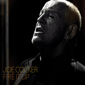 Fire It Up de Joe Cocker