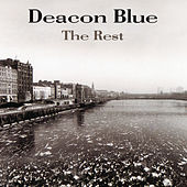 The Rest by Deacon Blue