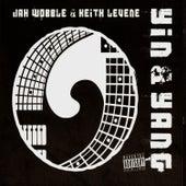Yin & Yang by Jah Wobble