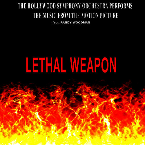 Music from the Movie LETHAL WEAPON by The Hollywood Symphony Orchetsra
