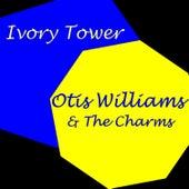 Ivory Tower von Otis Williams & The Charms
