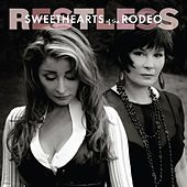 Restless von Sweethearts of the Rodeo