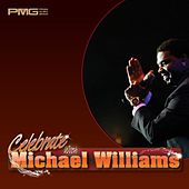 Celebrate with Michael Williams by Michael Williams