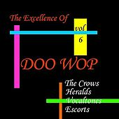 Doo Wop Excellence Vol 6 by Various Artists