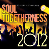 Soul Togetherness 2012 de Various Artists