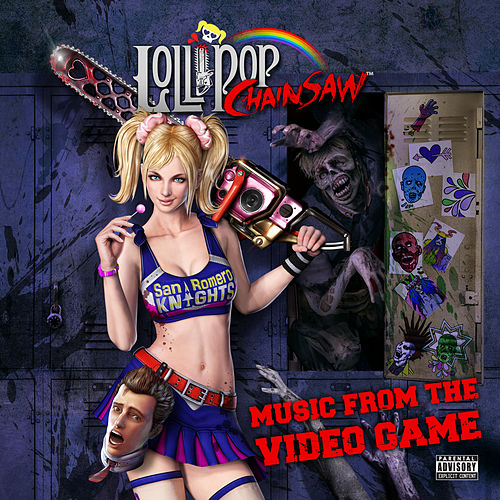 Lollipop Chainsaw: Music From The Video Game by Various Artists