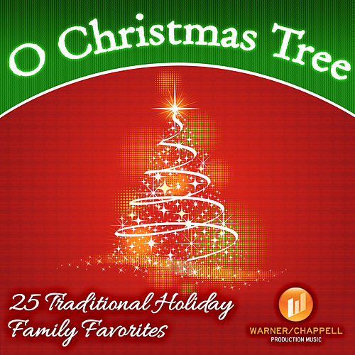 O Christmas Tree - 25 Traditional Holiday Family Favorites by Holiday Music Ensemble