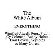 The White Album - Everything by Various Artists