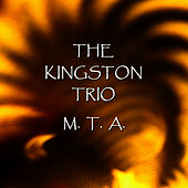 M.T.A de The Kingston Trio
