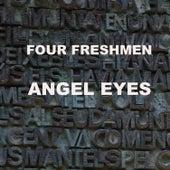 Angel Eyes de The Four Freshmen