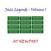 Jazz Legends At Newport - Vol 1 di Various Artists