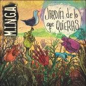Jardin de Lo Que Quieras by Minga
