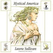 Mystical America de Laura Sullivan
