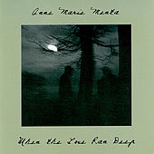 When the Love Ran Deep by Anne Marie Menta
