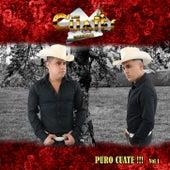 Puro Cuate!!! Vol. 1 by Los Cuates De Sinaloa