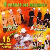 4 Shakas Del Requinto by Various Artists