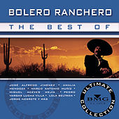 The Best Of Bolero Ranchero: Ultimate Collection de Various Artists