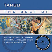 The Best Of Tango: Ultimate Collection by Various Artists