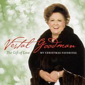 The Gift of Love: My Christmas Favorites by Vestal Goodman