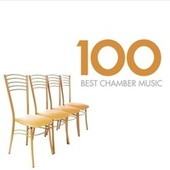 100 Best Chamber Music de Various Artists